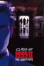Class of 1999 II – The Substitute